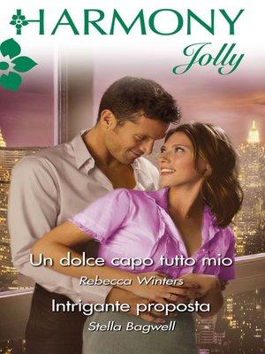 cover image of Un dolce capo tutto mio