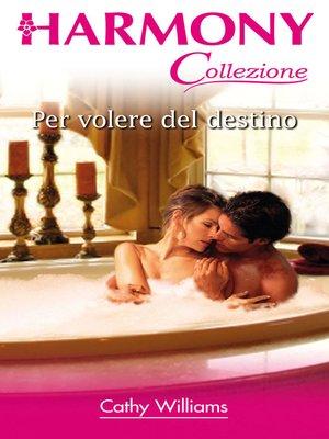 cover image of Per volere del destino