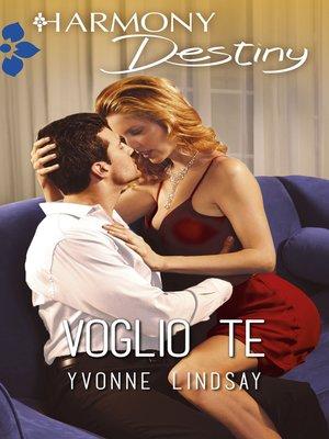 cover image of Voglio te