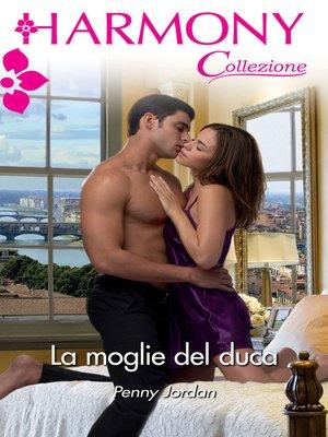 cover image of La moglie del duca