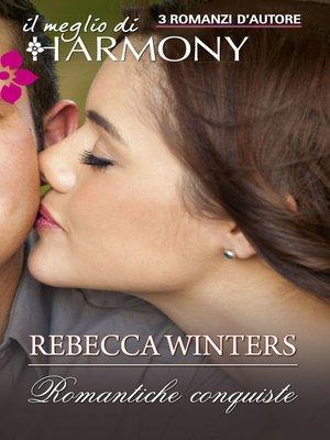 cover image of Romantiche conquiste