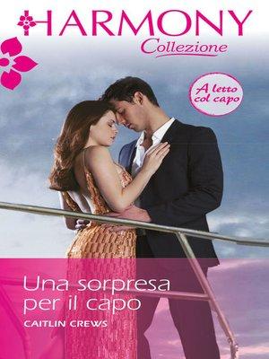 cover image of Una sorpresa per il capo