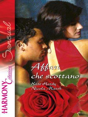 cover image of Affari che scottano