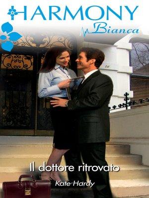 cover image of Il dottore ritrovato
