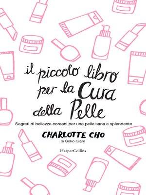 cover image of Il piccolo libro per la cura della pelle