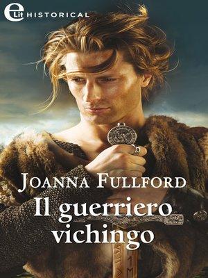 cover image of Il guerriero vichingo