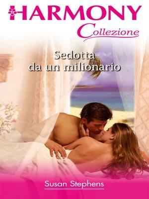 cover image of Sedotta da un milionario