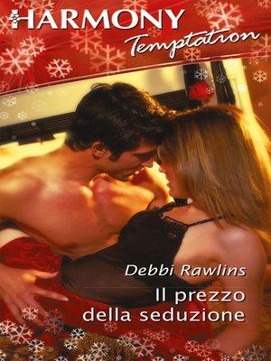 cover image of Il prezzo della seduzione