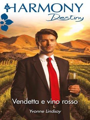 cover image of Vendetta e vino rosso