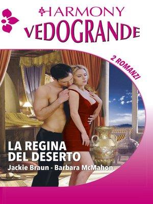 cover image of La regina del deserto