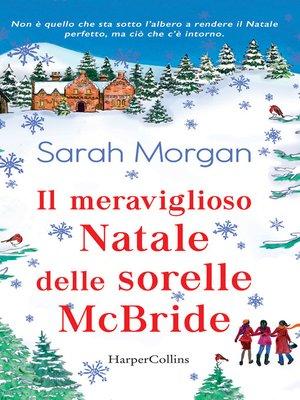 cover image of Il meraviglioso Natale delle Sorelle McBride