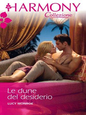 cover image of Le dune del desiderio