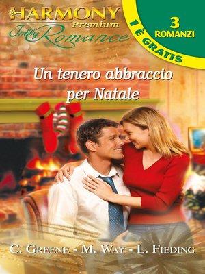 cover image of Un tenero abbraccio per natale