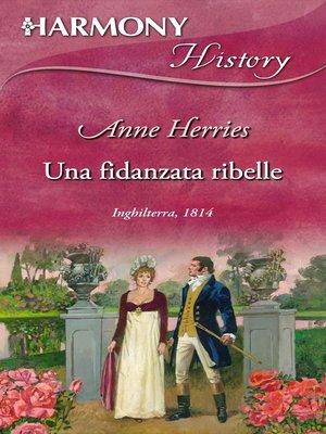 cover image of Una fidanzata ribelle