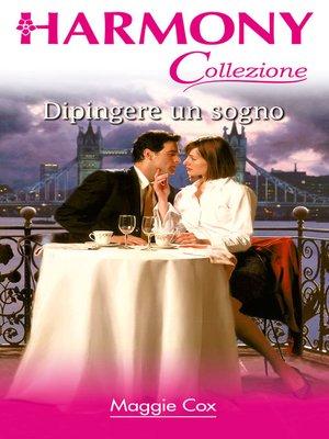 cover image of Dipingere un sogno