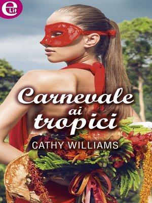 cover image of Carnevale ai tropici