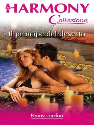 cover image of Il principe del deserto