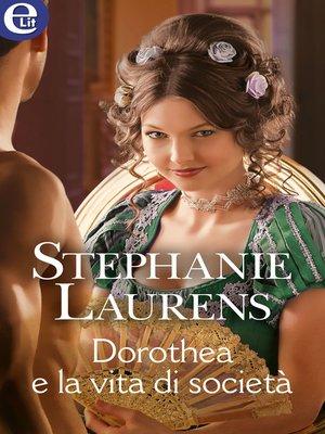 cover image of Dorothea e la vita di società