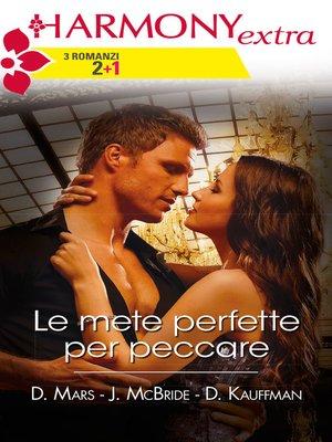 cover image of Le mete perfette per peccare