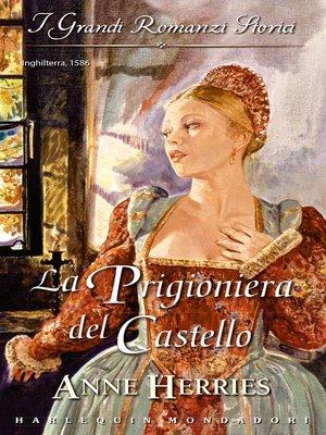 cover image of La prigioniera del castello