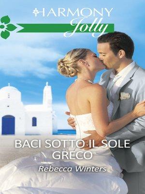 cover image of Baci sotto il sole greco