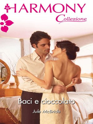 cover image of Baci e cioccolato