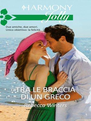 cover image of Tra le braccia di un greco