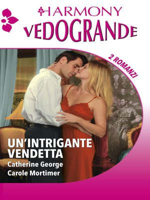 cover image of Un'intrigante vendetta