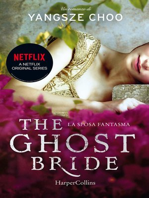 cover image of The ghost bride. La sposa fantasma.