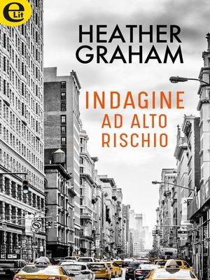 cover image of Indagine ad alto rischio