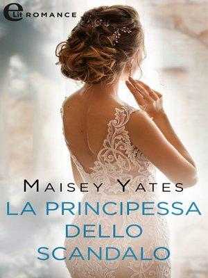 cover image of La principessa dello scandalo