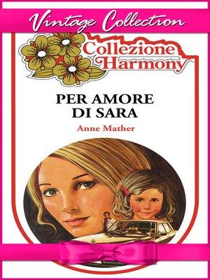cover image of Per l'amore di Sara