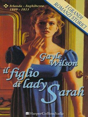 cover image of Il figlio di Lady Sarah