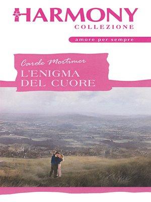 cover image of L'enigma del cuore