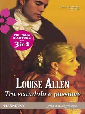 cover image of Tra scandalo e passione