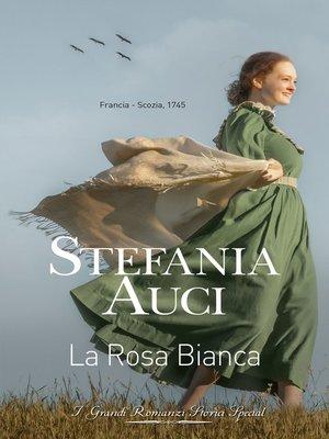 cover image of La rosa bianca