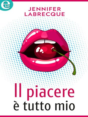 cover image of Il piacere è tutto mio