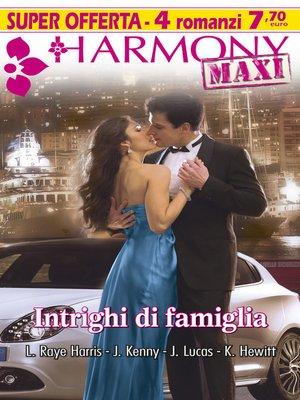 cover image of Intrighi di famiglia