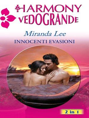 cover image of Innocenti evasioni