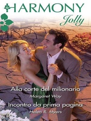 cover image of Alla corte del milionario