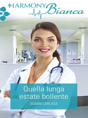 cover image of Quella lunga estate bollente