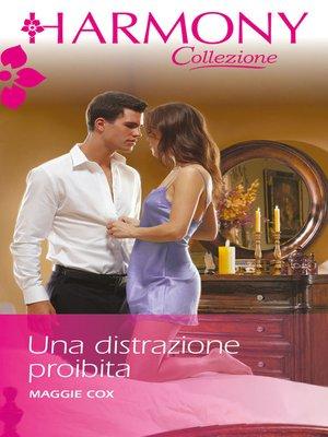 cover image of Una distrazione proibita