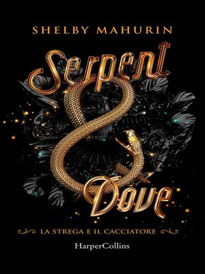 cover image of Serpent and Dove