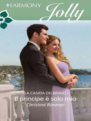 cover image of Il principe è solo mio