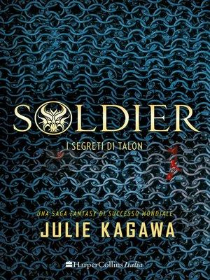 cover image of Soldier--I segreti di Talon