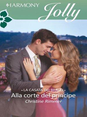 cover image of Alla corte del principe