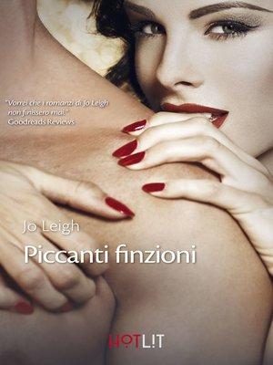 cover image of Piccanti finzioni