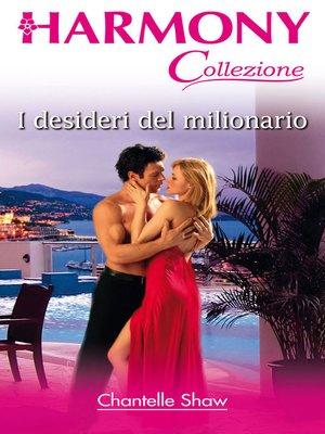cover image of I desideri del milionario