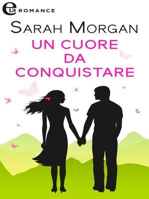 cover image of Un cuore da conquistare
