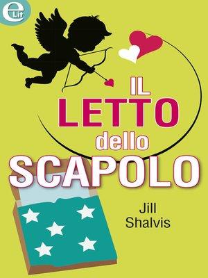 cover image of Il letto dello scapolo